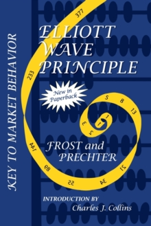 Elliott Wave Principle : Key to Market Behavior, Paperback / softback Book