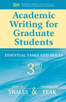 Academic Writing for Graduate Students : Essential Tasks and Skills, Paperback Book
