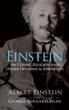 Einstein on Cosmic Religion and Other Opinions and Aphorisms, EPUB eBook