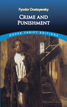 an assessment of the suffering in crime and punishment by fyodor dostoyevsky
