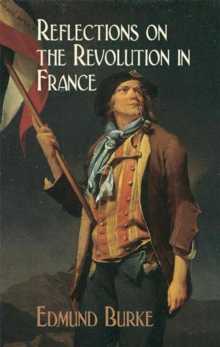 Reflections on the Revolution in France, EPUB eBook