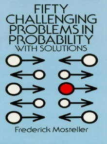 Fifty Challenging Problems in Probability with Solutions, EPUB eBook