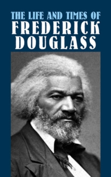 The Life and Times of Frederick Douglass, EPUB eBook