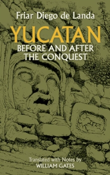 Yucatan Before and After the Conquest, EPUB eBook