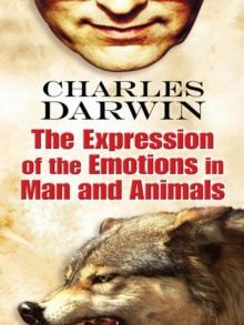 The Expression of the Emotions in Man and Animals, EPUB eBook