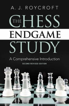 Chess Endgame Study : A Comprehensive Introduction, Paperback Book