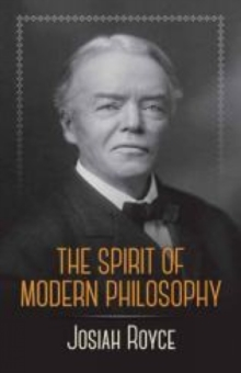 The Spirit of Modern Philosophy, Paperback / softback Book