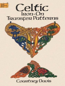 Celtic Iron-on Transfer Patterns, Other book format Book