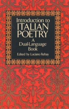 Introduction to Italian Poetry : A Dual-Language Book, Paperback / softback Book