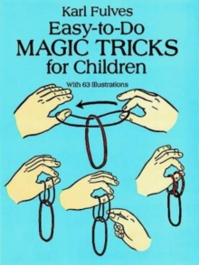 Easy-to-Do Magic Tricks for Children, Paperback / softback Book