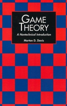 Game Theory : A Nontechnical Introduction, Paperback Book