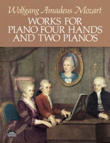 Works for Piano Four Hands and Two Pianos, EPUB eBook