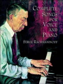 Serge Rachmaninoff : Complete Songs For Voice And Piano, Paperback Book