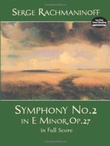 Serge Rachmaninoff : Symphony No. 2 in E Minor, Op. 27 in Full Score, Paperback Book