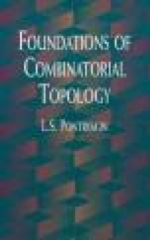 Foundations of Combinatorial Topology, Paperback Book