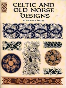 Celtic and Old Norse Designs, Paperback / softback Book