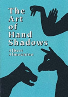 The Art of Hand Shadows, Paperback / softback Book