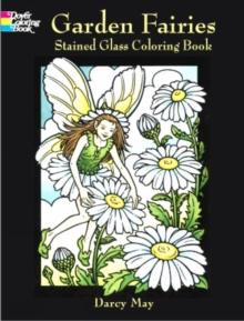 Garden Fairies Stained Glass Coloring Book, Paperback / softback Book