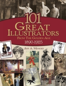 101 Great Illustrators from the Golden Age, 1890-1925, Paperback Book