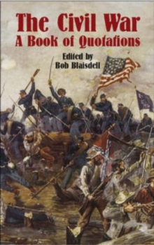 The Civil War : A Book of Quotation, Paperback / softback Book