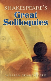 Shakespeare's Great Soliloquies, Paperback Book