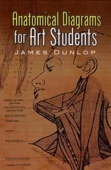 Anatomical Diagrams for Art Students, Paperback Book