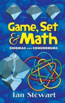 Game Set and Math : Enigmas and Conundrums, Paperback / softback Book