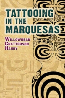 Tattooing in the Marquesas, Paperback / softback Book