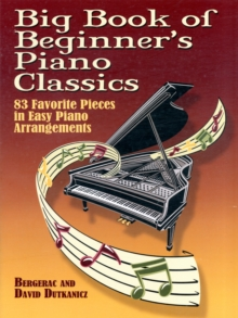 Big Book Of Beginner's Piano Classics, Paperback Book