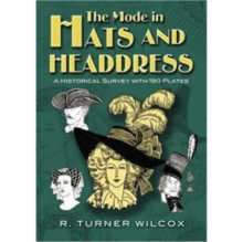 The Mode in Hats and Headdress : A Historical Survey with 190 Plates, Paperback / softback Book
