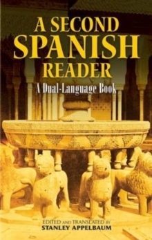 A Second Spanish Reader : A Dual-Language Book, Paperback / softback Book
