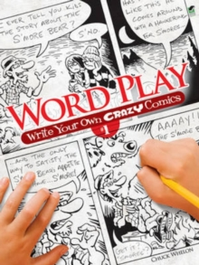 Word Play! Write Your Own Crazy Comics: No. 1, Paperback Book