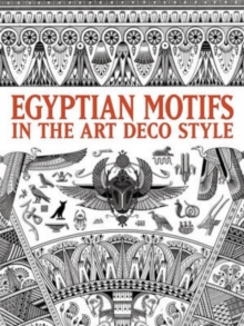 Egyptian Motifs in the Art Deco Style, Paperback Book