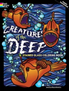 Creatures of the Deep Stained Glass Coloring Book, Paperback Book