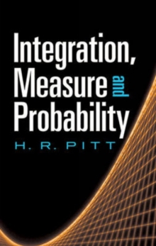 Integration, Measure and Probability, Paperback / softback Book