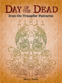 Day of the Dead Iron-On Transfer Patterns, Paperback / softback Book