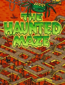 The Haunted Maze, Paperback / softback Book