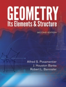 Geometry, Its Elements and Structure : Second Edition, Paperback Book