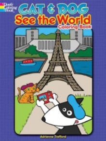Cat and Dog See the World Coloring Book, Paperback Book