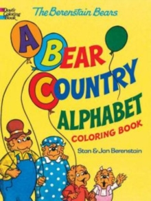 The Berenstain Bears -- A Bear Country Alphabet Coloring Book, Paperback Book