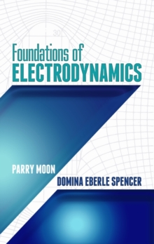 Foundations of Electrodynamics, Paperback Book