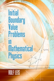 Initial Boundary Value Problems in Mathematical Physics, Paperback Book