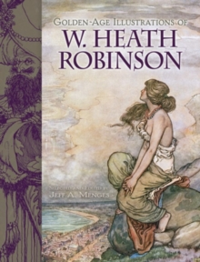 Golden-Age Illustrations of W. Heath Robinson, Paperback / softback Book
