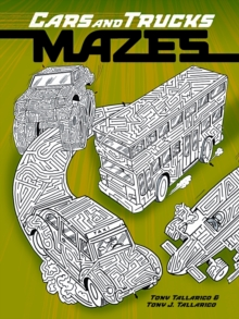Cars and Trucks Mazes, Paperback Book
