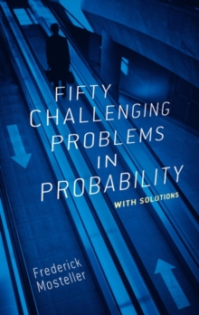 Fifty Challenging Problems in Probability with Solutions, Paperback / softback Book