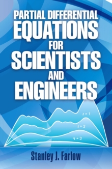 Partial Differential Equations for Scientists and Engineers, Paperback / softback Book