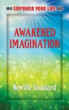 Awakened Imagination : Includes The Search, Paperback Book