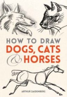 How to Draw Dogs, Cats, and Horses, Paperback Book