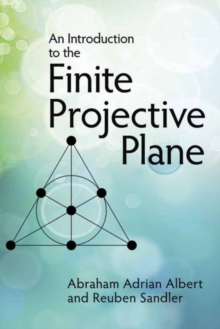 An Introduction to Finite Projective Planes, Paperback / softback Book