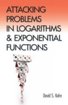 Attacking Problems in Logarithms and Exponential Functions, Paperback Book